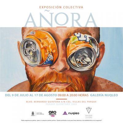 Añora, una exposición colectiva para inaugurarse el próximo 9 de julio